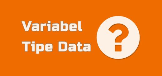 Penggunaan Variabel dan Tipe Data
