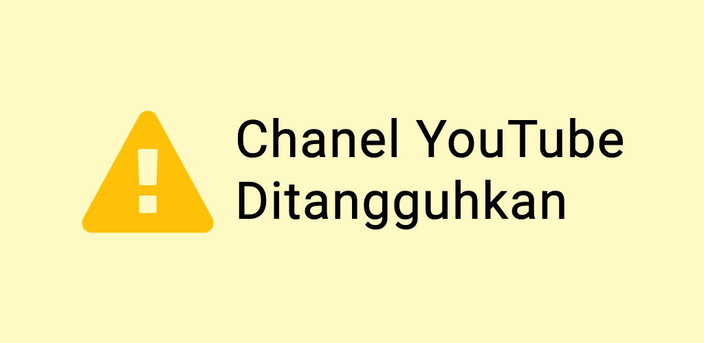 Channel YouTube ditangguhkan