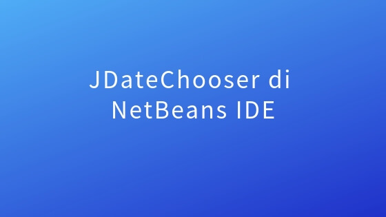 JDateChooser